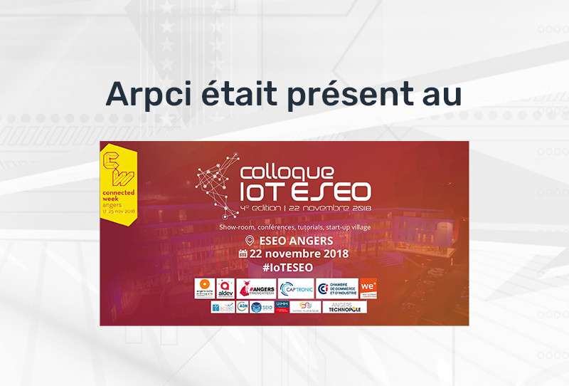 Colloque IoT 2018 à l'ESEO Angers